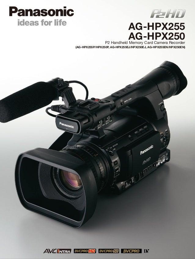 AG-HPX255                              AG-HPX250                 P2 Handheld Memory Card Camera Recorder(AG-HPX255P/HPX250...