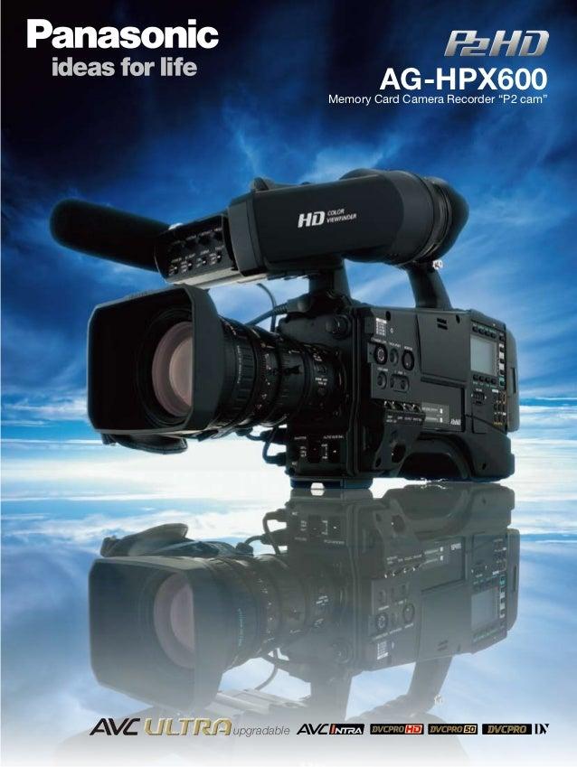 "AG-HPX600             Memory Card Camera Recorder ""P2 cam""upgradable"