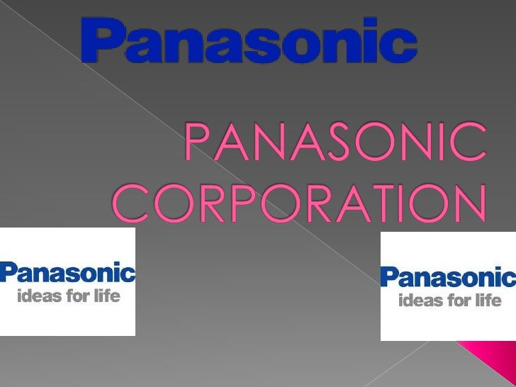 PANASONIC CORPORATION<br />