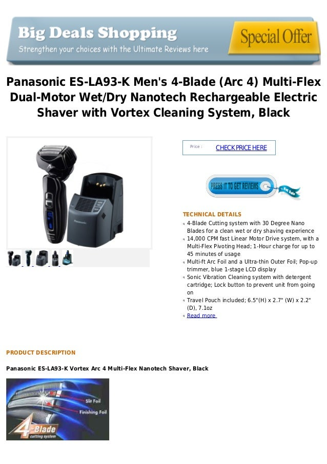 Panasonic ES-LA93-K Mens 4-Blade (Arc 4) Multi-FlexDual-Motor Wet/Dry Nanotech Rechargeable ElectricShaver with Vortex Cle...