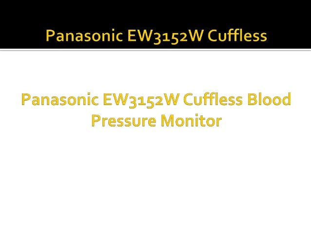 Panasonic ew3152 w cuffless