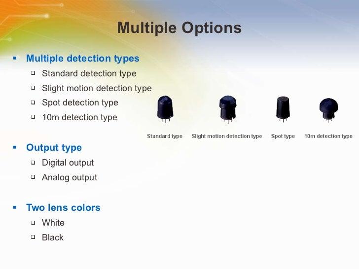 Multiple Options <ul><li>Multiple detection types </li></ul><ul><ul><li>Standard detection type </li></ul></ul><ul><ul><li...