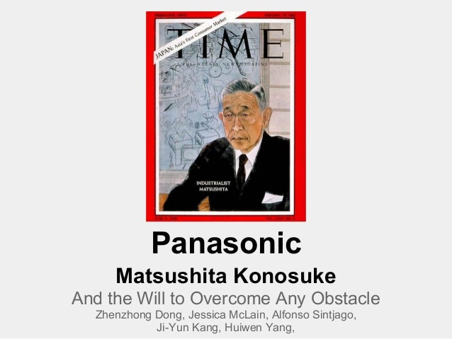 Panasonic     Matsushita KonosukeAnd the Will to Overcome Any Obstacle  Zhenzhong Dong, Jessica McLain, Alfonso Sintjago, ...