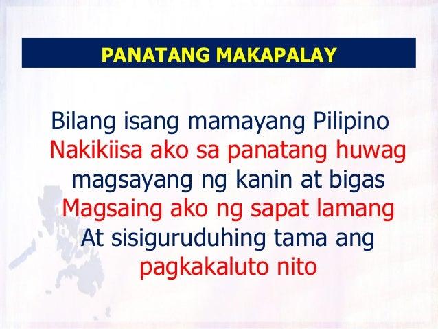 PANATANG MAKAPALAYBilang isang mamayang PilipinoNakikiisa ako sa panatang huwag  magsayang ng kanin at bigas Magsaing ako ...