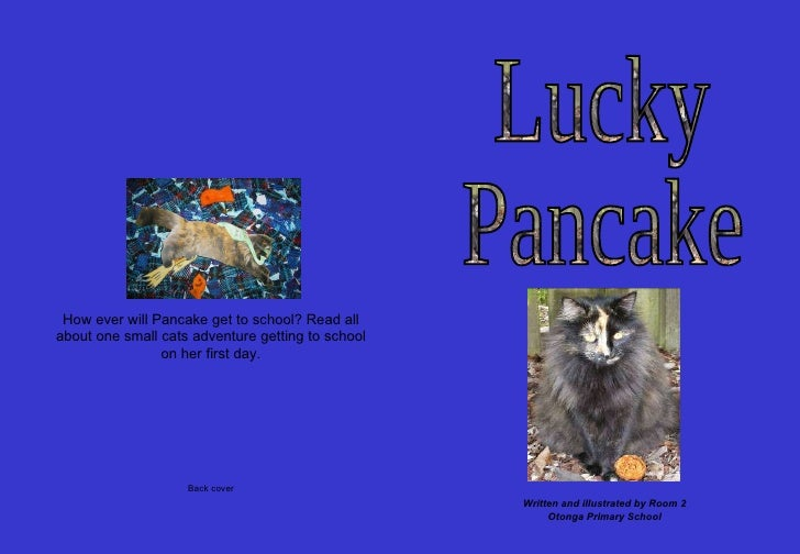 How ever will Pancake get to school? Read all about one small cats adventure getting to school on her first day. Back cove...