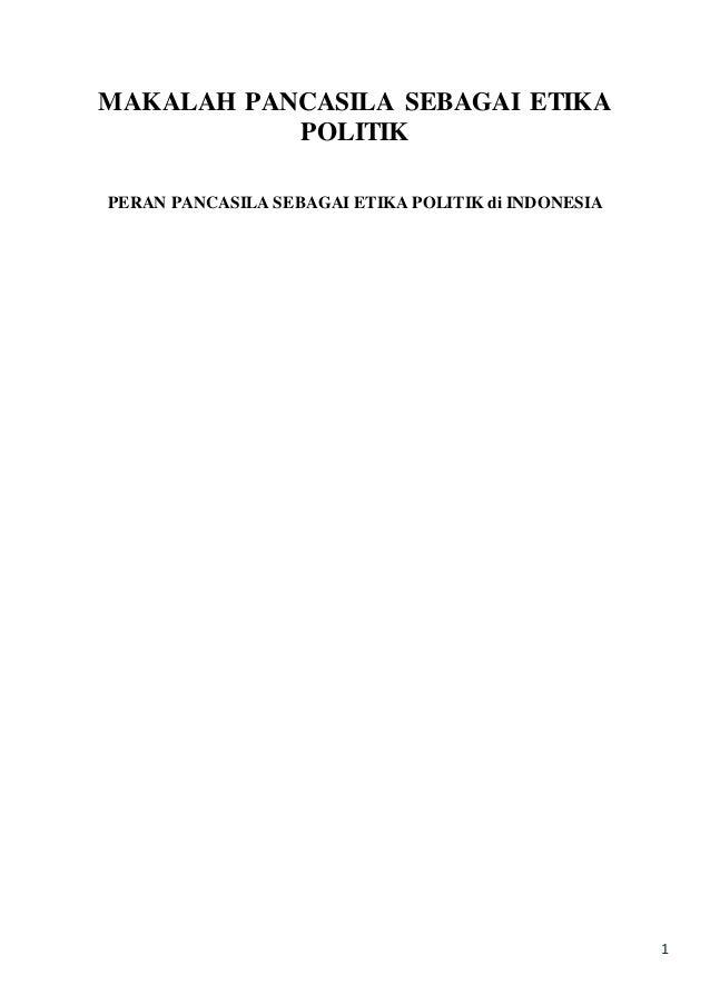 Pancasila Makalah Pancasila Sebagai Etika Politik