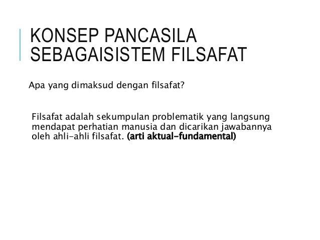 Pancasila sebagai sistem filsafat kel.5