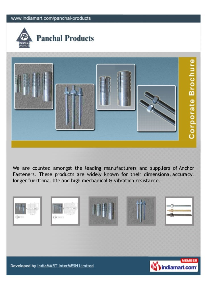 We are counted amongst the leading manufacturers and suppliers of AnchorFasteners. These products are widely known for the...