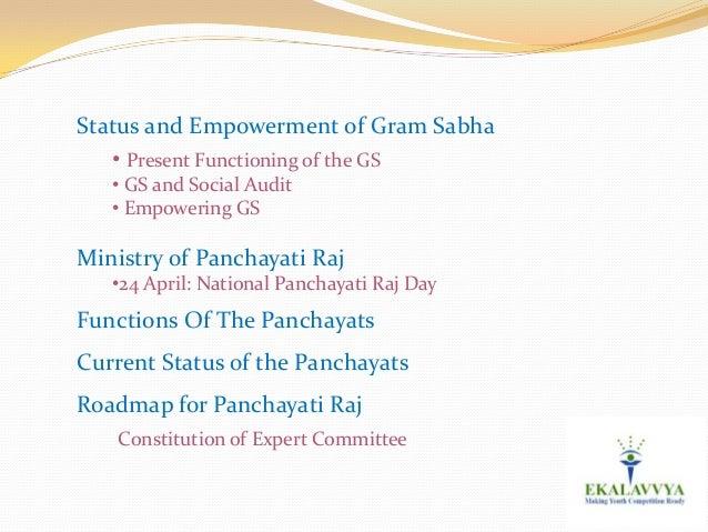 nyaya panchayats The panchayati raj system in bihar are the nyaya panchayats, also established through elections, known as gram.