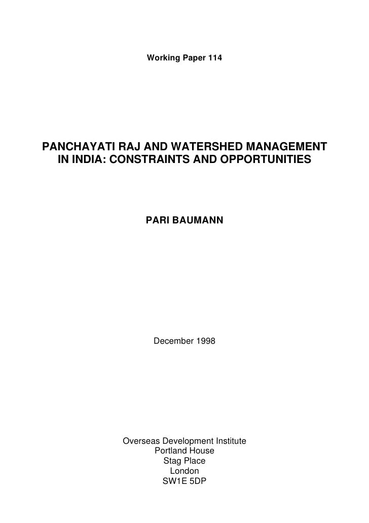 Working Paper 114PANCHAYATI RAJ AND WATERSHED MANAGEMENT  IN INDIA: CONSTRAINTS AND OPPORTUNITIES                PARI BAUM...