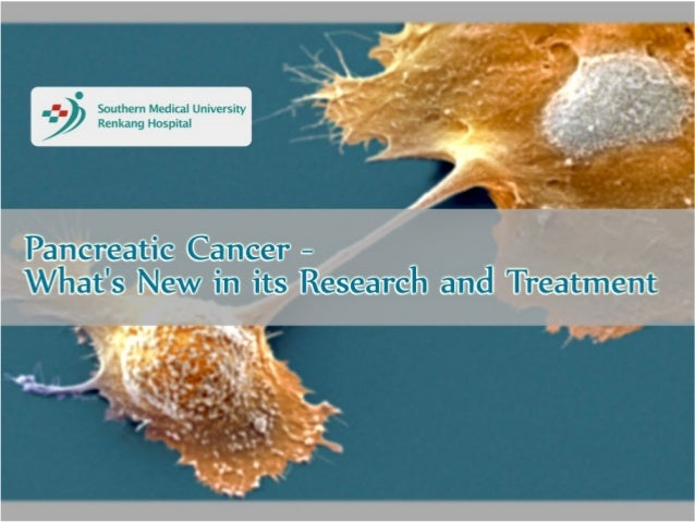 Pancreatic cancer - what's new in its research and treatment