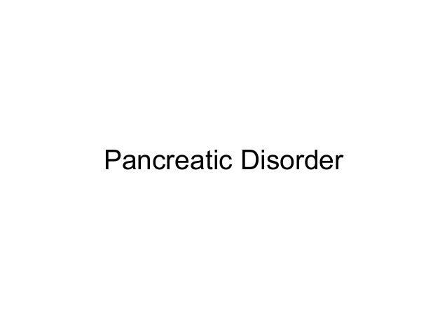Pancreatic Disorder