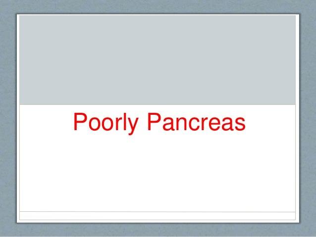 Poorly Pancreas