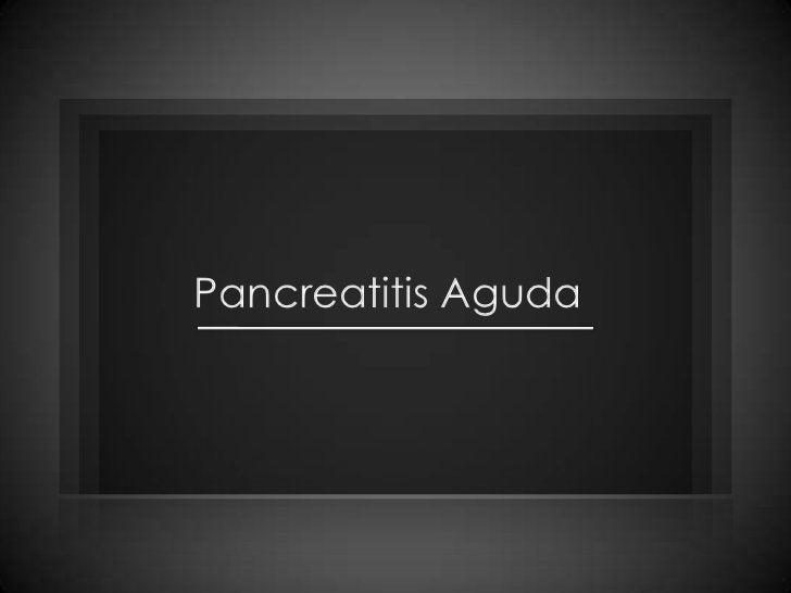 Pancreatitis Aguda<br />