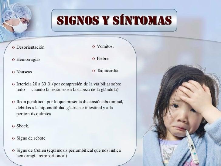 Signos y síntomaso Desorientación                             o Vómitos.o Hemorragias                                o Fie...