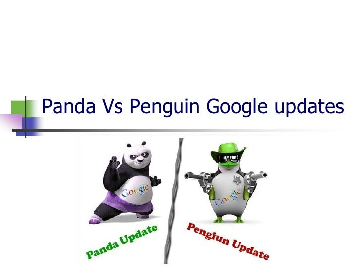 Panda Vs Penguin Google updates