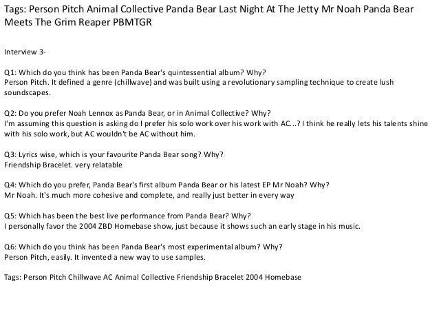 Tags: Person Pitch Animal Collective Panda Bear Last Night At The Jetty Mr Noah Panda Bear  Meets The Grim Reaper PBMTGR  ...