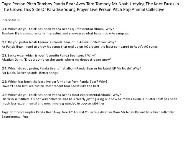 Tags: Person Pitch Tomboy Panda Bear Avey Tare Tomboy Mr Noah Untying The Knot Faces In  The Crowd This Side Of Paradise Y...