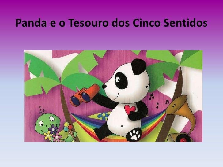 Panda e o Tesouro dos Cinco Sentidos<br />