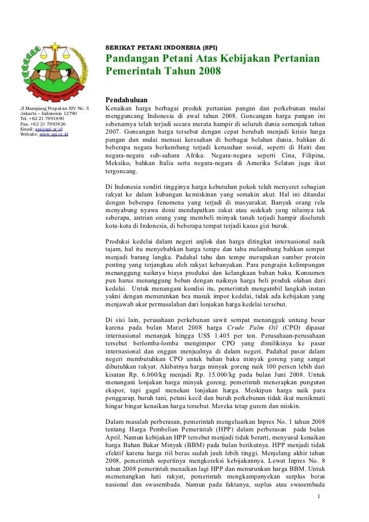 SERIKAT PETANI INDONESIA (SPI)                                Pandangan Petani Atas Kebijakan Pertanian                   ...