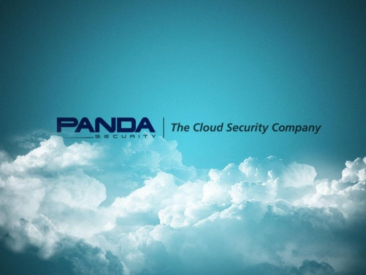 Panda Security, a global company       Innovation is our driver  The cloud-based model benefits       Our partners, hand i...