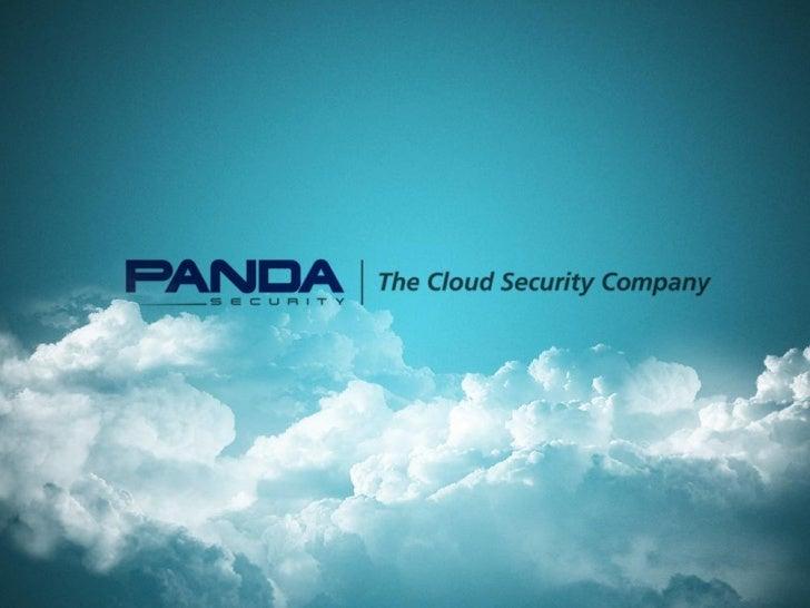 Panda Security, una compañía global          La innovación es nuestro motor        Beneficios del modelo Cloud          Cr...
