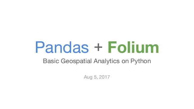 Pandas + Folium Toolchain Demo