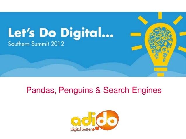 Pandas, Penguins & Search Engines