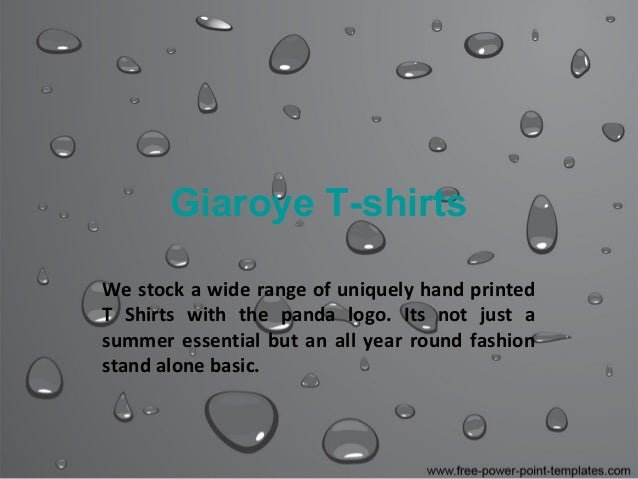 Giaroye T-shirts We stock a wide range of uniquely hand printed T Shirts with the panda logo. Its not just a summer essent...