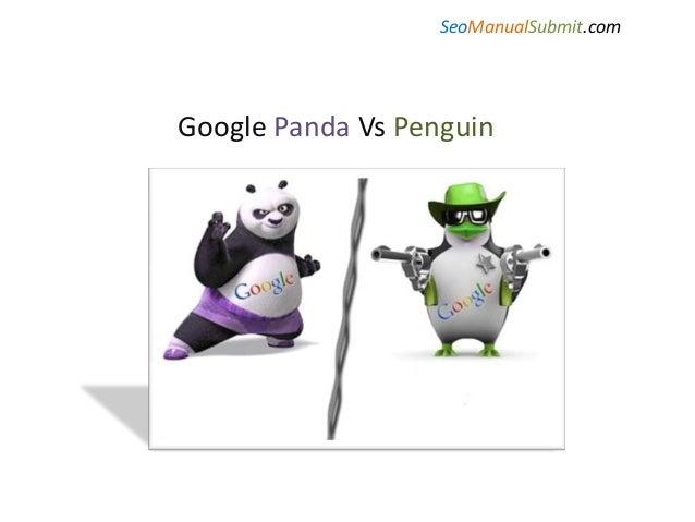 SeoManualSubmit.com  Google Panda Vs Penguin