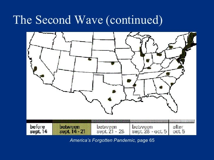 The Second Wave (continued) America's Forgotten Pandemic,  page 65