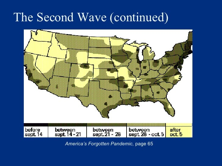 America's Forgotten Pandemic,  page 65 The Second Wave (continued)