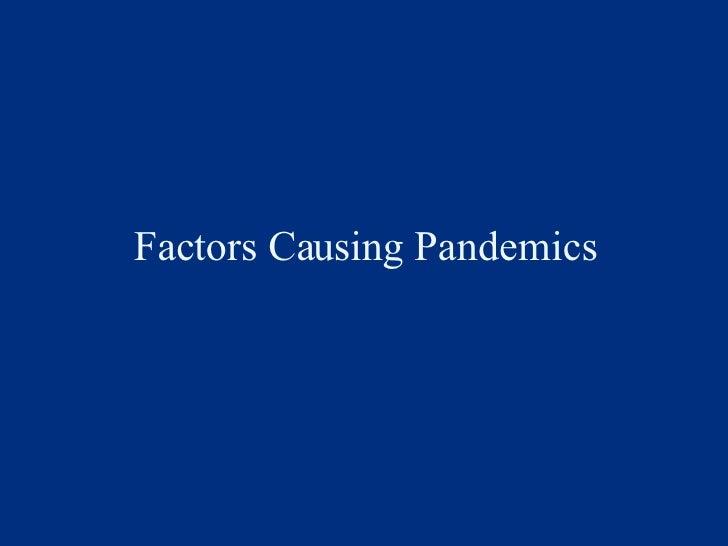 Factors Causing Pandemics