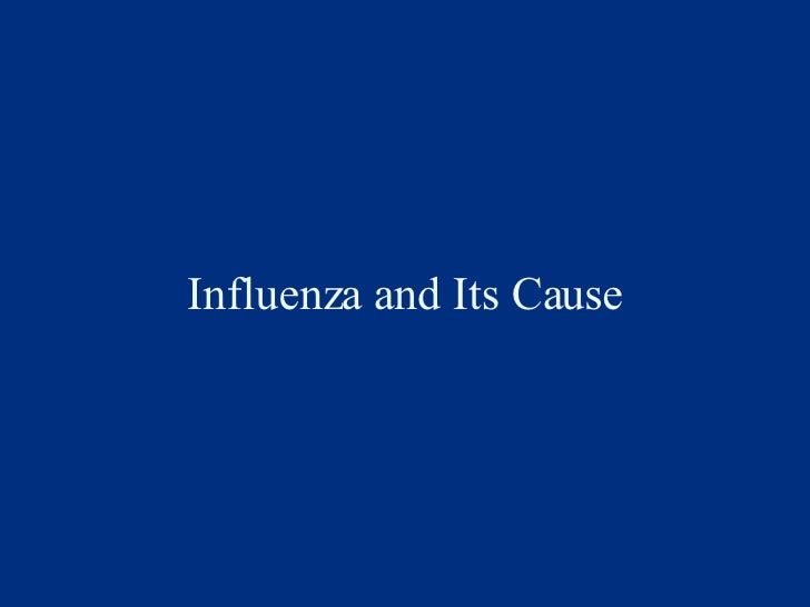 Influenza and Its Cause