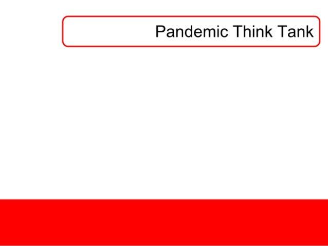Pandemic Think Tank