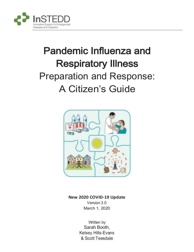 Pandemic Influenza and Respiratory Illness Preparation and Response: A Citizen's Guide New 2020 COVID-19 Update Version 3....