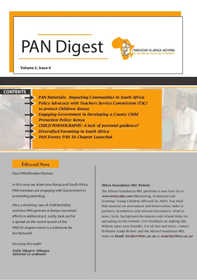 PAN Digest Volume 2, Issue 4 PAN Materials: Impacting Communities in South Africa Policy Advocacy with Teachers Service Co...