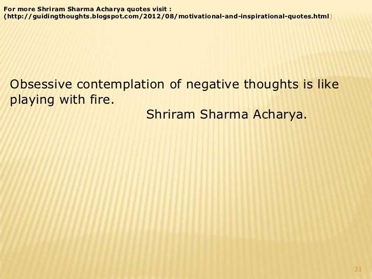 Obsessive Quotes Motivational: Pandit Shri Ram Sharma Acharya MOTIVATIONAL QUOTES