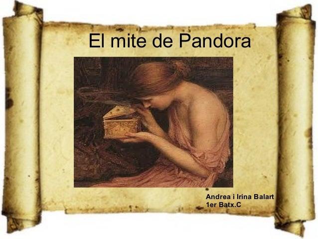 El mite de Pandora             Andrea i Irina Balart             1er Batx.C