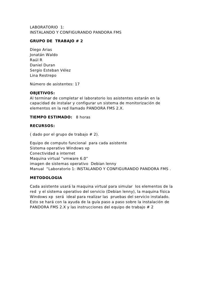 LABORATORIO 1: INSTALANDO Y CONFIGURANDO PANDORA FMS  GRUPO DE TRABAJO # 2  Diego Arias Jonatán Waldo Raúl R Daniel Duran ...