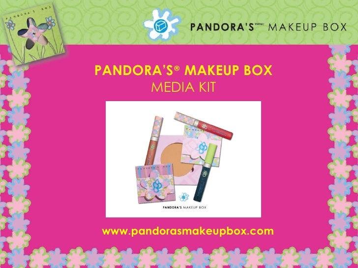 PANDORA'S ®   MAKEUP BOX MEDIA KIT www.pandorasmakeupbox.com