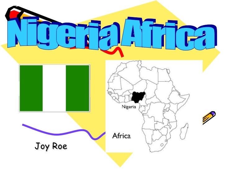 Joy Roe Nigeria Africa