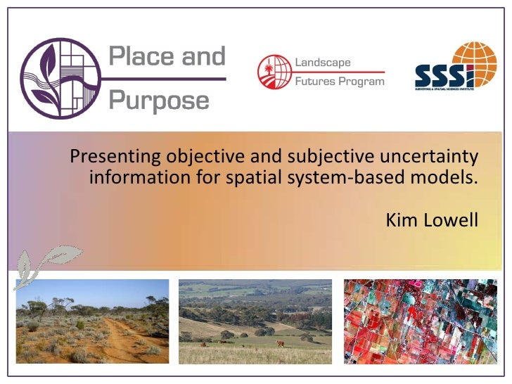 Presenting objective and subjective uncertainty   information for spatial system-based models.                            ...