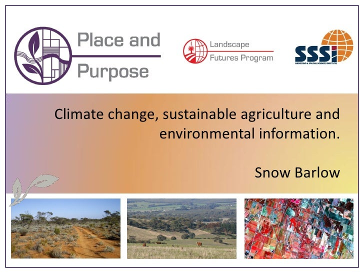 Climate change, sustainable agriculture and                environmental information.                                Snow ...