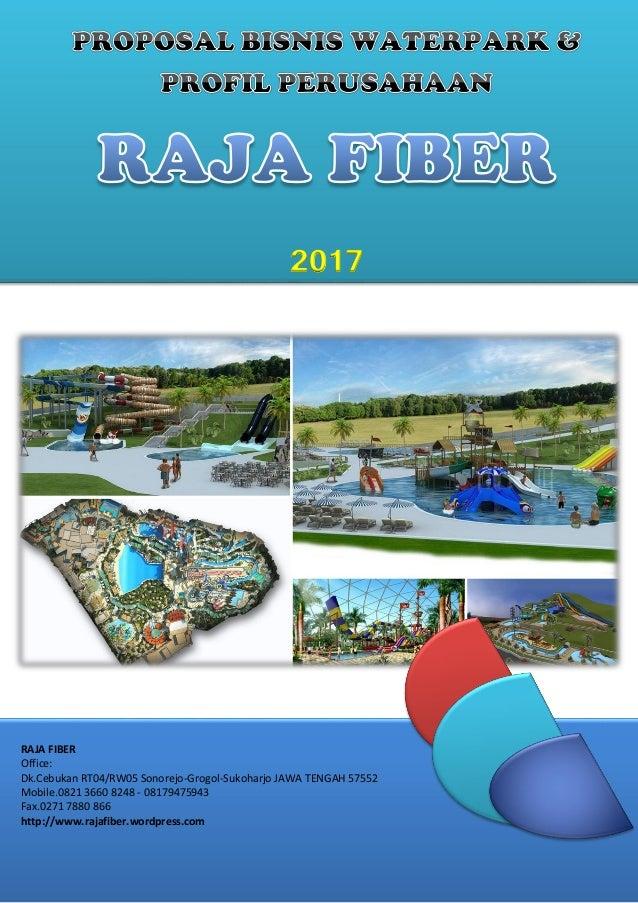 http://rajafiber.wordpress.com 1 RAJA FIBER Office: Dk.Cebukan RT04/RW05 Sonorejo-Grogol-Sukoharjo JAWA TENGAH 57552 Mobil...