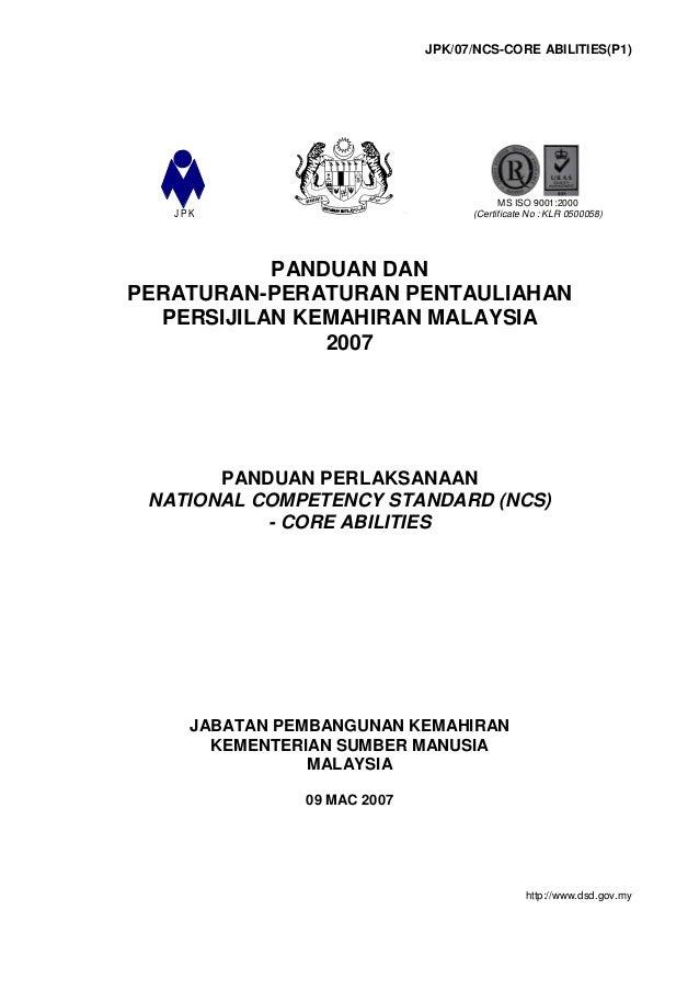 JPK/07/NCS-CORE ABILITIES(P1) PANDUAN DAN PERATURAN-PERATURAN PENTAULIAHAN PERSIJILAN KEMAHIRAN MALAYSIA 2007 PANDUAN PERL...
