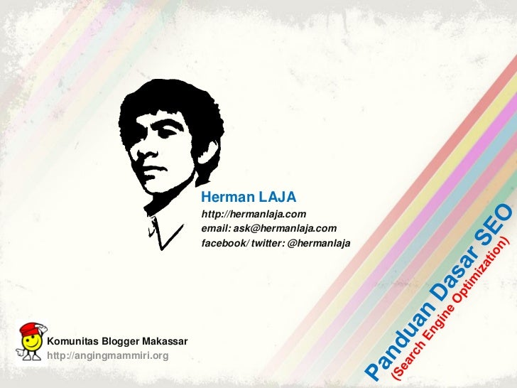 Herman LAJA                             http://hermanlaja.com                             email: ask@hermanlaja.com       ...