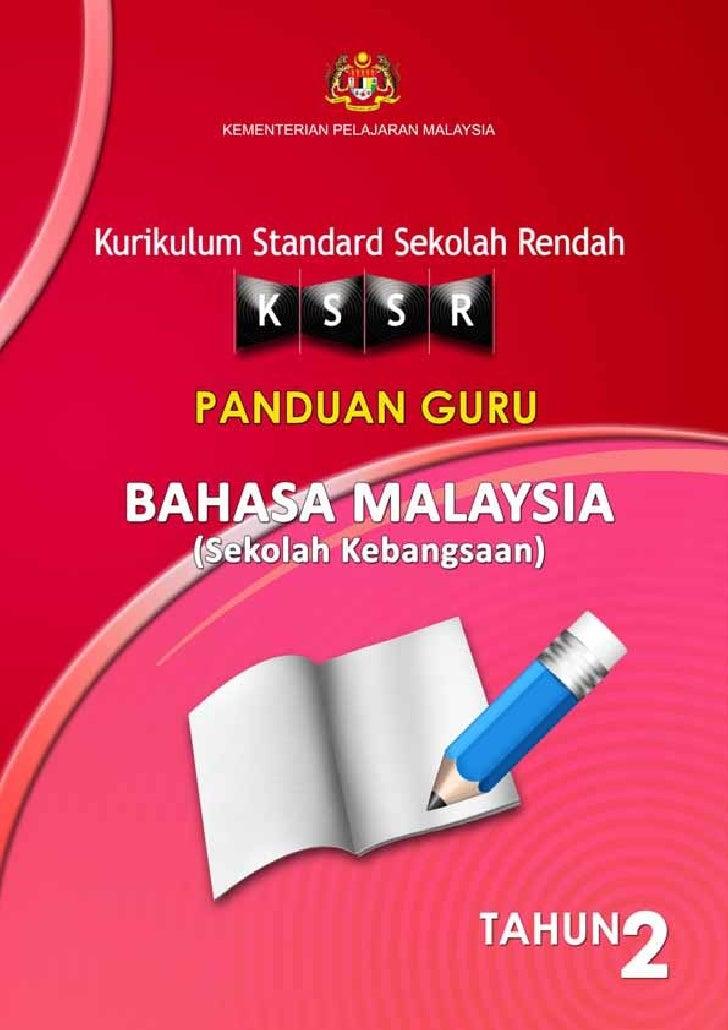 KEMENTERIAN PELAJARAN MALAYSIAKURIKULUM STANDARD SEKOLAH RENDAH        PANDUAN GURU   BAHASA MALAYSIA     (SEKOLAH KEBANGS...