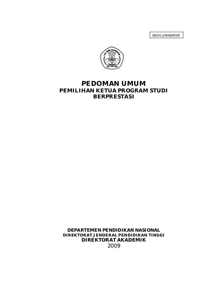 003/4.2/WKAM/09      PEDOMAN UMUMPEMILIHAN KETUA PROGRAM STUDI         BERPRESTASI  DEPARTEMEN PENDIDIKAN NASIONALDIREKTOR...