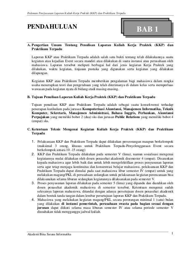 Pedoman Penijusunan Laporan Kuliah Kerja Praktek (KKP) dan Praktikum TerpaduPENDAHULUAN                                   ...